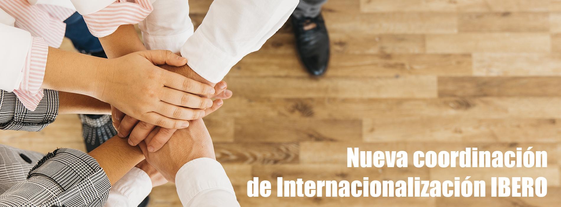 Nueva Coordinación de Internacionalización IBERO