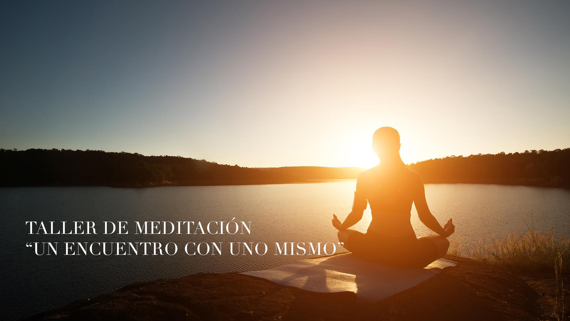 """Taller de Meditación """"Un encuentro con uno mismo"""""""