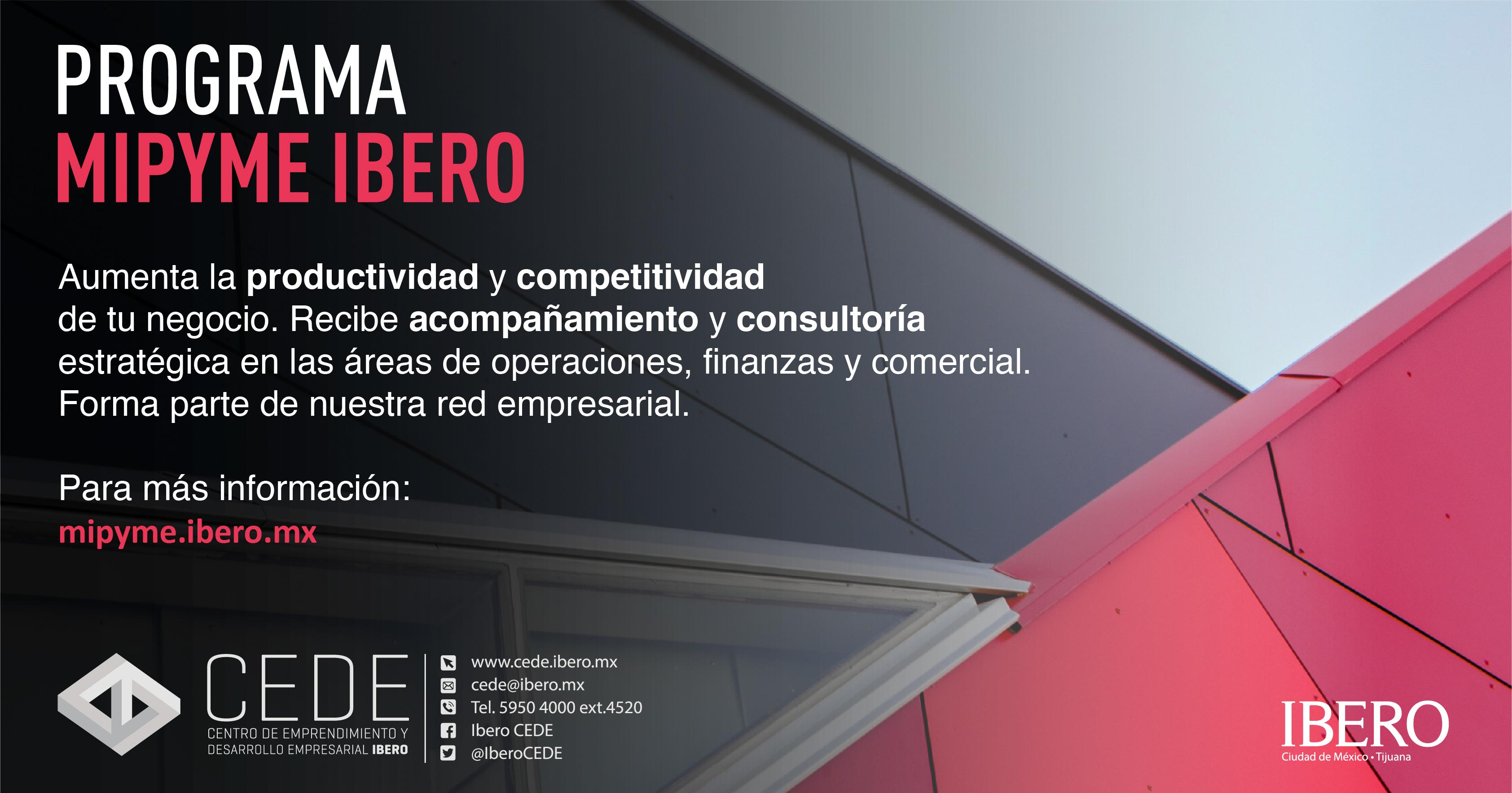 Universidad IBERO convoca a Pymes mexicanas a formar parte de su programa de acompañamiento y consultoría empresarial.
