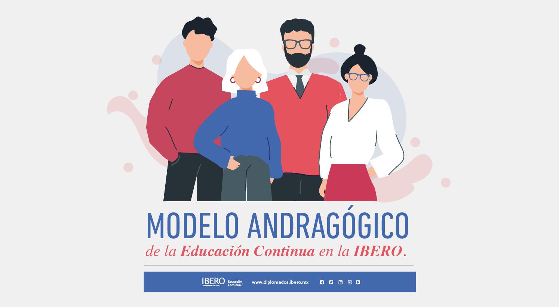 Modelo Andragógico de la Educación Continua en la IBERO